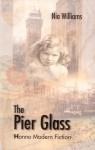 The Pier Glass - Nia Williams