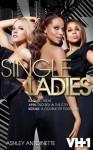 Single Ladies: Three Stories: 1 - JaQuavis Coleman