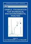 Sample Preparation for Biomedical and Environmental Analysis - William Stevenson Jr.