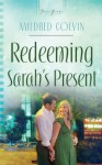 Redeeming Sarah's Present - Mildred Colvin