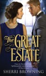 The Great Estate - Sherri Browning