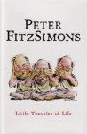 Little Theories Of Life - Peter FitzSimons