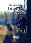 La metà che manca (Italian Edition) - Graham Jackson