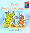 Three Spotty Monsters ELT Edition (Cambridge Storybooks) - Juliet Partridge, Stella Voce