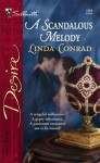 A Scandalous Melody (The Gypsy Inheritance) (Silhouette Desire #1684) - Linda Conrad
