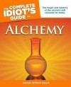 The Complete Idiot's Guide to Alchemy - Dennis William Hauck