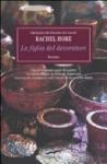 La Figlia Del Decoratore - Rachel Hore, Manuela Frassi