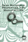 Gear Materials, Properties, and Manufacture - J.R. Davis