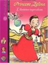Princesse Zélina, tome 1 : L'Héritière imprudente - Bruno Muscat, Édith