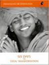 Six Days to Total Transformation - Paramahamsa Nithyananda