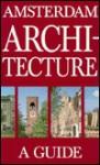 Amsterdam Architecture: A Guide - Books Nippan