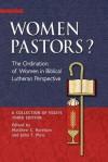 Women Pastors? - Matthew C. Harrison, John T. -. Ed Pless