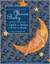 Sweet Dreams, Moon Baby - Elly Sienkiewicz