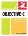 Objective-C: Visual QuickStart Guide - Steven Holzner