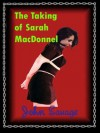 The Taking of Sarah MacDonnel - John Savage