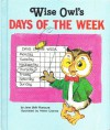 Wise Owl's Days of the Week - Jane Belk Moncure, Helen Endres