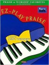 EZ-Play Praise: Praise and Worship Favorites for Big-Note Piano - Hal Leonard Publishing Company