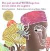Porque Zumban los Mosquitos en los Oidos de la Gente (Ediciones Dial) (Spanish Edition) - Verna Aardema, Diane Dillon, Leo Dillon, Osvaldo Blanco