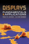Displays: Fundamentals and Applications - Rolf R. Hainich, Oliver Bimber