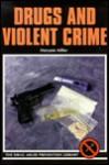 Drugs And Violent Crime - Maryann Miller