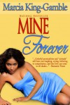 Mine Forever (Reunion) - Marcia King-Gamble