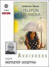 Telefon od anioła - Guillaume Musso