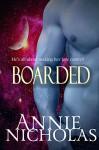 Boarded: Alien Romance - Annie Nicholas
