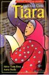 Hari-Hari Cinta Tiara - Helvy Tiana Rosa, Asma Nadia