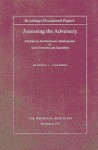 Assessing the Adversary: Estimates by the Eisenhower Administration of Soviet Intentions and Capabilities - Raymond L. Garthoff