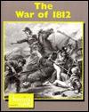 The War of 1812 - Don Nardo