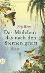Das Mädchen, das nach den Sternen greift: Roman (insel taschenbuch) - Pep Bras, Svenja Becker