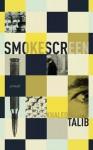 Smokescreen - Khaled Talib