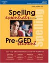 Spelling Essentials for Pre-GED Student - Arco Publishing