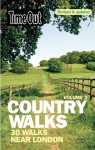 Time Out Country Walks, Volume 2: 30 Walks Near London - Time Out