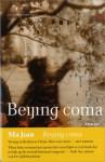 Beijing Coma - Ma Jian, Harry Pallemans