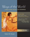 Ways of the World: A Global History with Sources, Volume I: To 1500 - Robert W. Strayer