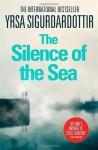 The Silence of the Sea by Sigurdardottir, Yrsa (2014) Paperback - Yrsa Sigurdardottir