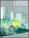 Chicago, City of Neighborhoods: Histories and Tours - Dominic A. Pacyga, Ellen Skerrett