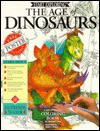 Age of Dinosaurs: Start Exploring-Coloring Book - Donald F. Glut, Helen I. Driggs