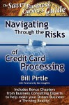 Navigating Through the Risks of Credit Card Processing - Bill Pirtle, Rosemary Csizmadia, Robert DiTommaso, Alan Crawford, Trevor Weston, Charles Gifford, Michele Robinson, Minesh Baxi, Michael Wickett, Steven Hyer, Bill Kleist, Joan Florian, Brian Rolfe, Todd Brady, Niles Crum, Anita Mitzel, Debbie Bone, Theresa Juco, Kathy Koz