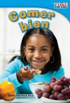 Comer Bien = Eating Right - Dona Herweck Rice