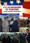 U.S. Leadership in Wartime: Clashes, Controversy, and Compromise - Spencer C. Tucker, Andrew McCormick, Susan D. Werner