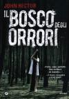 Il bosco degli orrori - John Rector, Gian Paolo Gasperi