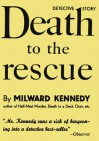Death To The Rescue - Milward Kennedy