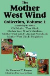 The Mother West Wind Collection, Volume 1 - Thornton W. Burgess, George Kerr, Harrison Cady