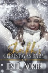 The Sheikh's Christmas Baby (Shadid Sheikhs Series Book 3) - Leslie North