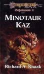 Minotaur Kaz - Richard A. Knaak