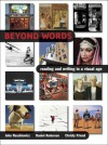 Beyond Words: Reading and Writing in a Visual Age - John J. Ruszkiewicz, Daniel Anderson, Christy Friend