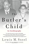 The Butler's Child: An Autobiography - Beau Friedlander, Lewis M. Steel