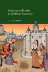 Gestures and Looks in Medieval Narrative - J.A. Burrow